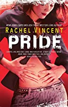 Pride (Shifters) by Rachel Vincent