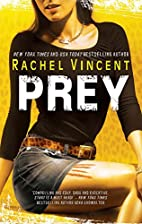 Prey (Shifters) by Rachel Vincent