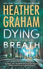 Dying Breath: A Heart-Stopping Novel of…