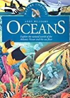 Oceans: Explore the Natural World of the…