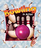 Bowling in Action by Niki Walker