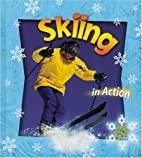 Skiing in Action (Sports in Action) by John…