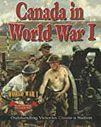 Canada in World War I: Outstanding Victories…