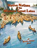 Kalman, Bobbie: Nations of the Western Great Lakes