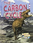 The carbon cycle by Diane Dakers