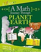 A Math Journey Through Planet Earth (Go…