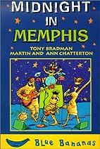 Midnight in Memphis by Tony Bradman