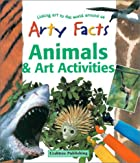 Animals and Art Activities (Arty Facts) by…