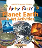 Cooper, John: Planet Earth & Art Activities (Arty Facts)