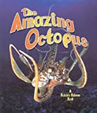The Amazing Octopus (The Living Ocean) by…