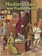 Medieval Law And Punishment (Medieval World)…