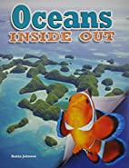 Oceans inside out by Robin Johnson