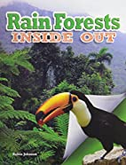 Rain forests inside out by Robin Johnson