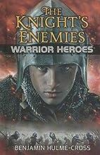 The Knight's Enemies by Benjamin…