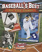 Baseball's Best: All-Time Greats…