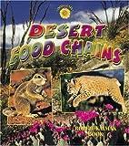 Desert Food Chains by Bobbie Kalman
