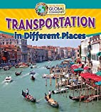 Transportation in Different Places (Learning…