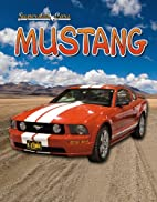 Mustang (Superstar Cars) by Lynn Peppas