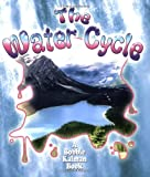Kalman, Bobbie: The Water Cycle