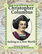 Christopher Columbus: Sailing to a New World…