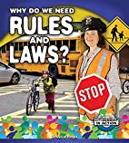 Why do we need rules and laws? by Jessica…