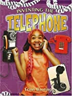 Inventing the Telephone (Breakthrough…