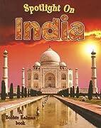 Spotlight on India (Spotlight on My Country)…