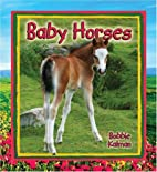 Baby Horses (It's Fun to Learn About…