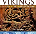 Vikings: Dress, Eat, Write, and Play Just…