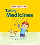 Taking Medicine (Looking After Me) by Liz…