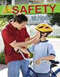 Knowlton, MaryLee: Safety at Home (Staying Safe)