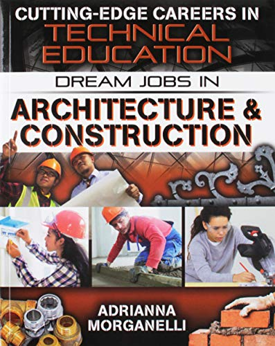 dream-jobs-in-architecture-construction-cutting-edge-careers-in-technical-education