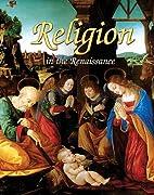 Religion in the Renaissance (Renaissance…