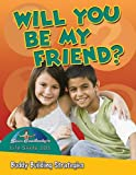 Burstein, John: Can We Be Friends? Buddy Building Strategies