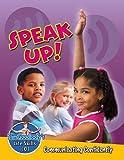 Burstein, John: Speak Up!: Communicating Confidently (Slim Goodbody's Life Skills 101)