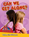 Burstein, John: Can We Get Along?: Dealing with Differences (Slim Goodbody's Life Skills 101)