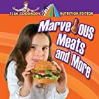 Marvelous Meats and More by John Burstein