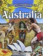Cultural Traditions in Australia (Cultural…