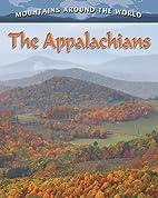 The Appalachians by Molly Aloian