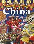 Cultural Traditions in China (Cultural…