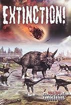 Extinction! (Crabtree Chrome) by Sonya…