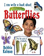I Can Write a Book about Butterflies by…