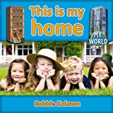 Kalman, Bobbie: This Is My Home (My World)