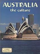 Australia: The Culture by Erinn Banting