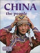 China: The People by Bobbie Kalman