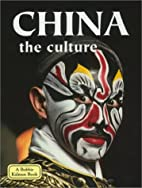 China: The Culture by Bobbie Kalman