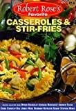 Rose, Robert: Robert Rose's Favorite Casseroles & Stir-Fries