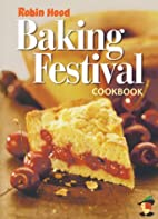 Robin Hood Baking Festival Cookbook by Robin…