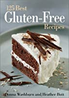 The 125 Best Gluten-Free Recipes by Donna…