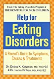 Katzman, Debra K.: Help For Eating Disorders: A Parent's Guide To Symptoms, Causes & Treatments